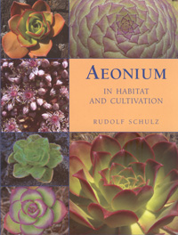 Aeonium in habitat and cultivation (R. Schulz)   - le volume reli�
